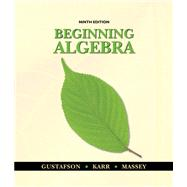 Student Solutions Manual for Gustafson/Karr/Massey's Beginning Algebra, 9th at Biggerbooks.com