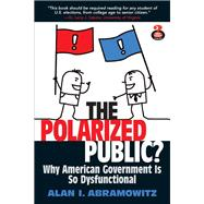 The Polarized Public by Abramowitz, Alan I, 9780205877393