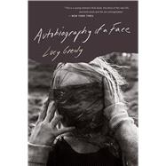 Autobiography of a Face by Grealy, Lucy, 9780544837393