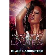 Single Ladies by Karrington, Blake, 9781622867394