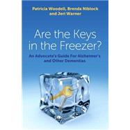 Are the Keys in the Freezer? by Woodell, Patricia; Niblock, Brenda; Warner, Jeri, 9781849057394