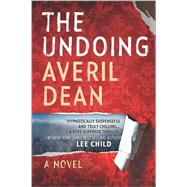 The Undoing by Dean, Averil, 9780778317395