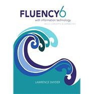 Fluency With Information Technology by Snyder, Lawrence, 9780133577396