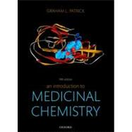 An Introduction to Medicinal Chemistry by Patrick, Graham L., 9780199697397