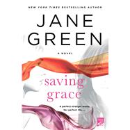 Saving Grace by Green, Jane, 9781250047397