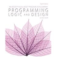 Microsoft Visual Basic Programs to Accompany Programming Logic and Design by Smith, Jo Ann, 9781285867397