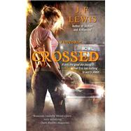 Crossed by Lewis, J. F., 9781501127397