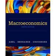 Macroeconomics by Abel, Andrew B.; Bernanke, Ben; Croushore, Dean, 9780134167398