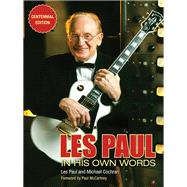 Les Paul in His Own Words by Les, Paul; Cochran, Michael; McCartney, Paul; Hoffmann, Wolf, 9781495047398