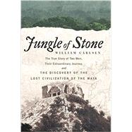 Jungle of Stone by Carlsen, William, 9780062407399