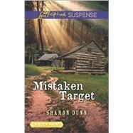 Mistaken Target by Dunn, Sharon, 9780373677399