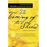 The Taming of the Shrew by Shakespeare, William; Mowat, Dr. Barbara A.; Werstine, Paul, 9781476777399