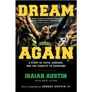 Dream Again by Austin, Isaiah; Litton, Matt, 9781501107399