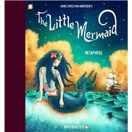 The Little Mermaid by Metaphrog (ADP), 9781629917399