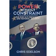 Power Without Constraint by Edelson, Chris, 9780299307400