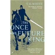 The Once and Future King by White, T. H. (Author), 9780441627400