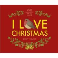 I Love Christmas by Holder, Geoff, 9781841657400