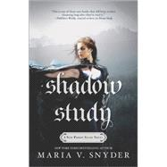 Shadow Study by Snyder, Maria V., 9780778317401