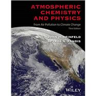 Atmospheric Chemistry and Physics by Seinfeld, John H.; Pandis, Spyros N., 9781118947401