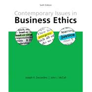 Contemporary Issues in Business Ethics by DesJardins, Joseph R.; McCall, John J., 9781285197401