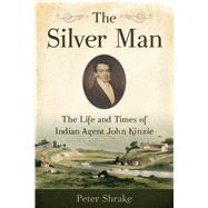 The Silver Man by Shrake, Peter, 9780870207402