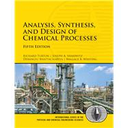 Analysis, Synthesis, and Design of Chemical Processes by Turton, Richard; Shaeiwitz, Joseph A.; Bhattacharyya, Debangsu; Whiting, Wallace B., 9780134177403