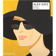 Alex Katz by Ratcliff, Carter; Blazwick, Ivana; Katz, Alex; Storr, Robert; Schwabsky, Barry, 9780714867403