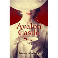 Avalon Castle by Craddock, Rosemary, 9780719817403