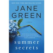 Summer Secrets A Novel by Green, Jane, 9781250047403