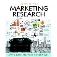 Marketing Research by Burns, Alvin C.; Veeck, Ann F.; Bush, Ronald F., 9780134167404