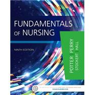 Fundamentals of Nursing by Potter, Patricia A., RN, Ph.D.; Perry, Anne Griffin, Rn; Stockert, Patricia A., RN, Ph.D.; Hall, Amy M., RN, Ph.D., 9780323327404