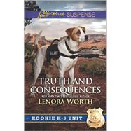 Truth and Consequences by Worth, Lenora, 9780373447404