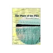 The Place of the Pike (Gnoozhekaaning) by Cleland, Charles E., 9780472067404