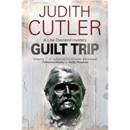Guilt Trip by Cutler, Judith, 9780727897404
