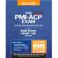 The Pmi-acp Exam by Crowe, Andy, 9780990907404