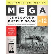 Simon and Schuster Mega Crossword Puzzle Book #12 by John M. Samson, 9781451627404