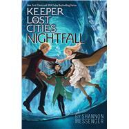Nightfall by Messenger, Shannon, 9781481497404