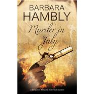 Murder in July by Hambly, Barbara, 9780727887405