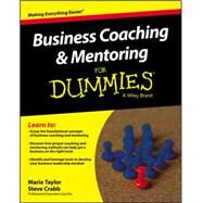 Business Coaching and Mentoring for Dummies by Taylor, Marie; Crabb, Steve, 9781119067405