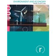 Environment and Economy by Scott Cato; Molly, 9780415477406