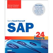 SAP in 24 Hours, Sams Teach Yourself by Missbach, Michael; Anderson, George, 9780672337406