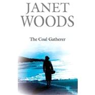 The Coal Gatherer by Woods, Janet, 9780727877406