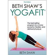 Beth Shaw's Yogafit by Shaw, Beth, 9781492507406
