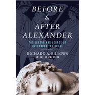 Before & After Alexander by Billows, Richard A., 9781590207406