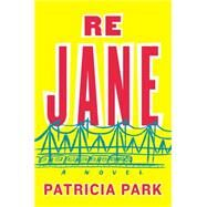 Re Jane by Park, Patricia, 9780525427407