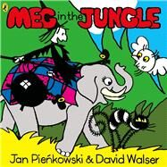 Meg in the Jungle by Pienkowski, Jan; Walser, David, 9780141367408