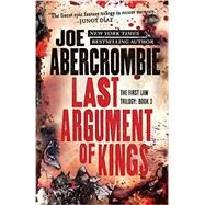 Last Argument of Kings by Abercrombie, Joe, 9780316387408