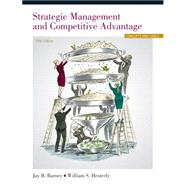 Strategic Management and Competitive Advantage Concepts and Cases by Barney, Jay B.; Hesterly, William S., 9780133127409