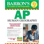 Barron's Ap Human Geography by Marsh, Meredith, Ph.D.; Alagona, Peter S., Ph.D., 9781438007410