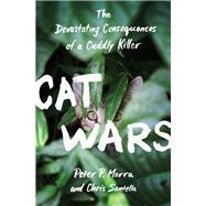 Cat Wars by Marra, Peter P.; Santella, Chris, 9780691167411